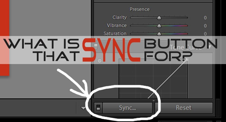 What is that Sync Button for? | Lightroom Tutorial