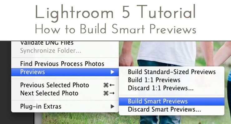 Lightroom 5 Smart Previews Tutorial
