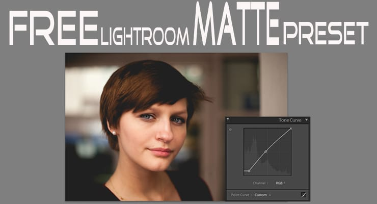 Lightroom Tone Curve Tutorial & Free Matte Preset