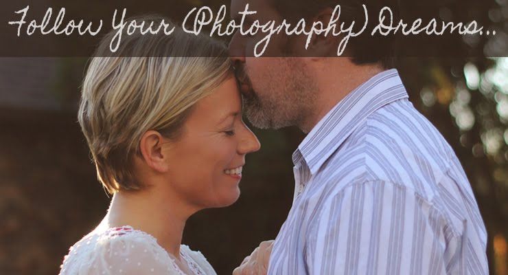 Candid Advice and Encouragement for Starting your Photography Business and Pursuing your Dreams