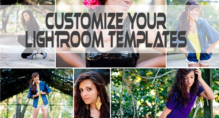 Customize your Lightroom Templates – Tutorial featuring Kathleen Clipper Photography