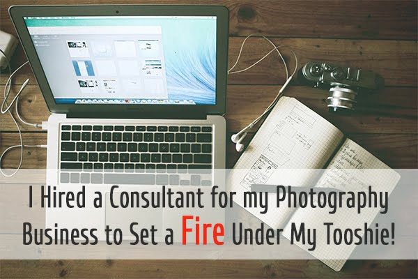 I hired a photography consultant to set a fire under my tushie